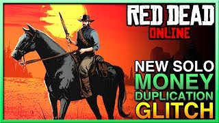NEW EASY SOLO Red Dead Online Money Glitch - Duplication Red Dead Online Money Glitch - RDR2 Glitch