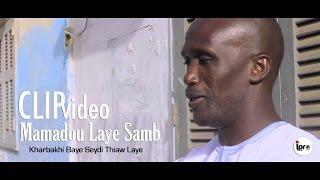 Mamadou Laye Samb | Kharbakhi Baye Seydi Thiaw Laye