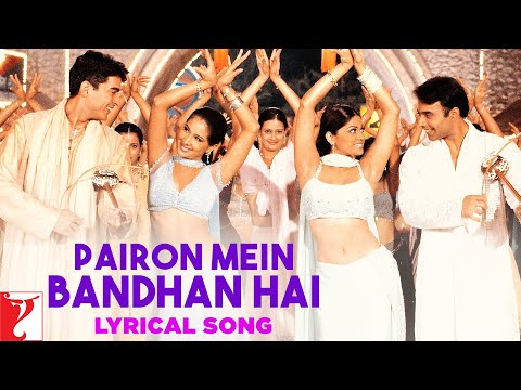 Lyrical: Pairon Mein Bandhan Hai - Full Song With Lyrics - Mohabbatein