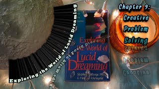 🍀🌜Exploring the World of Lucid Dreaming🌛Chapter 9: Creative Problem Solving