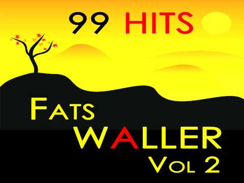 Fats Waller - The Sheik Of Araby