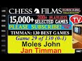 Timman 130 Best Games 29 Of 130 Moles John Vs Jan Timman mp3