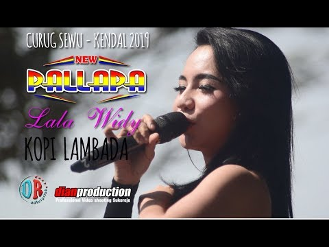 "Kopi Lambada ""lala Widi"" New Pallapa Live Curug Sewu Kendal 2019"