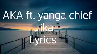 AKA -Jika ft Yanga (Official Lyrics Video)HD x HQ-Audio