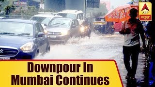 Downpour in Mumbai Continues, Normal Life Disrupted | ABP News