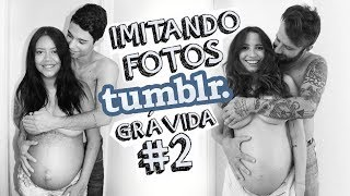 IMITANDO FOTOS TUMBLR GRAVIDA | Loving Couple