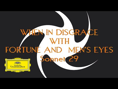 When In Disgrace With Fortune And Men's Eyes (Sonnet 29) - Lyric Video