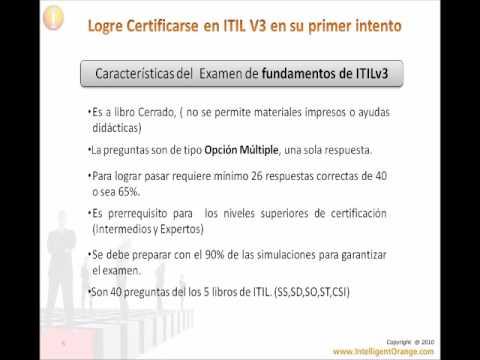 Certificacion ITIL v3  Ganar el Examen en el primer intento www.intelligentorange.com