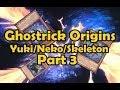 Ghostrick Origins Part 3 Yuki Neko Grim Reaper
