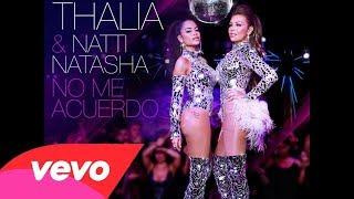 Thalía Natti Natasha No Me Acuerdo Audio Oficial