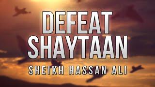 [Funny] Sheikh Hassan Ali | Defeat Shaytaan