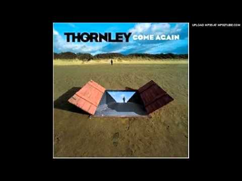 Thornley - The Going Rate (My Fix)
