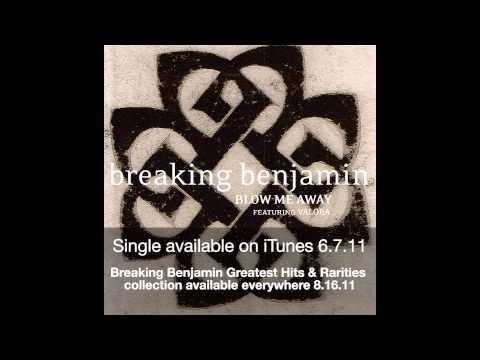 Breaking Benjamin — Blow Me Away (featuring Valora) video