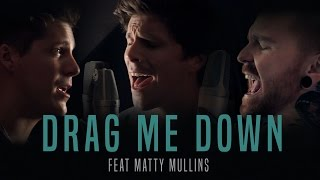 One Direction - Drag Me Down Cover By Our Last Night Ft Matty Mullins