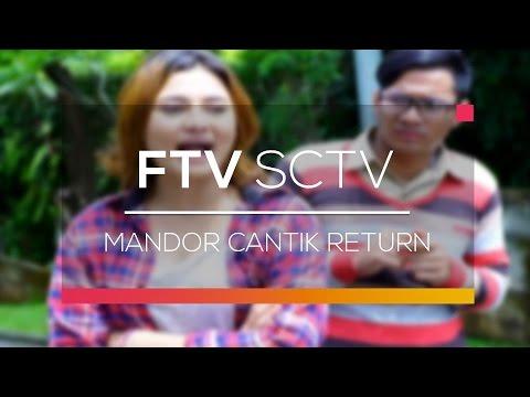 download lagu FTV SCTV - Mandor Cantik Return gratis