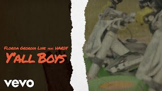 Florida Georgia Line Y 39 All Boys Audio Ft Hardy