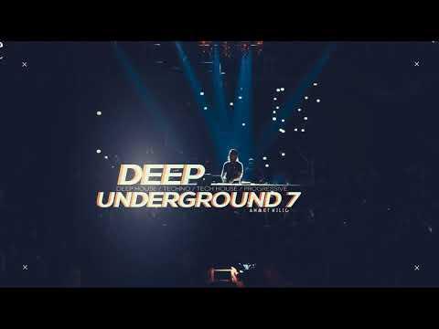 DEEP UNDERGROUND 7 - AHMET KILIC
