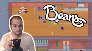 Beans - Hilarious Coffee Tycoon - Let's Play Beans Gameplay