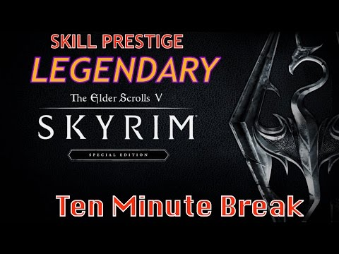 How to Prestige a Skill and make it LEGENDARY on Skyrim Remastered