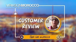 Words of Joy for Morocco Holidays - A Happy Customer