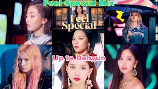TWICE (트와이스) - Feel Special Mix (Up to Dahyun)