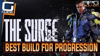 The Surge - Best Build for beating the Game (For beginners and everyone having trouble)