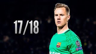 Marc-André Ter Stegen ● Saves Compilation ● 2017/18|Barcelona|HD