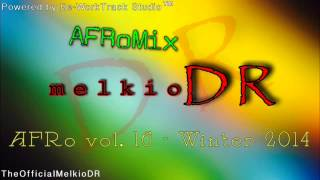 AFRo - WHAILO OH - melkioDR (AFRomix 2014)