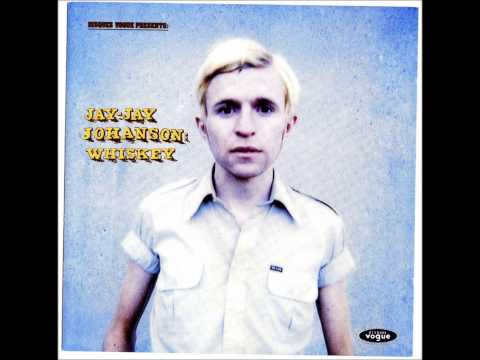 Jay Jay Johanson - So Tell The Girls That i am Back in Town