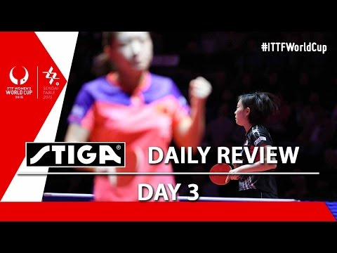 2015 Women's World Cup - Day 3 - Daily Review presented by Stiga