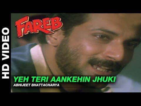 Yeh Teri Aankhen Jhuki Jhuki - Fareb | Abhijeet | Faraaz Khan & Suman Ranganathan