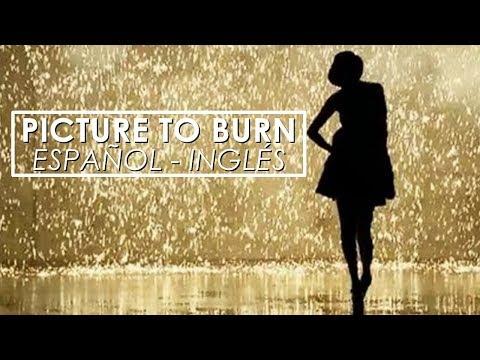 Taylor Swift Picture to burn Español Inglés Video Official Lyrics + traducción