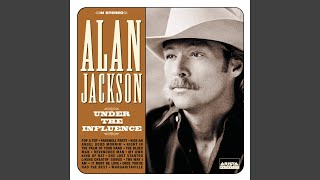 Alan Jackson It Must Be Love