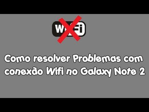 Como corrigir os problemas de conexão Wifi no Samsung Galaxy Note 2