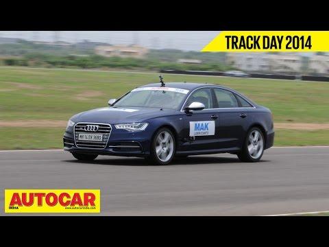 Autocar Trackday 2014 With Narain Karthikeyan | Audi S6 | Autocar India