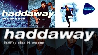 Watch Haddaway Lets Do It Now video