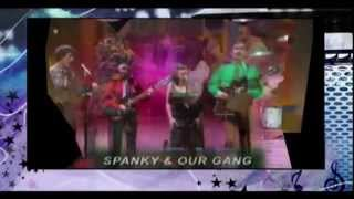 Watch Spanky & Our Gang Sunday Will Never Be The Same video