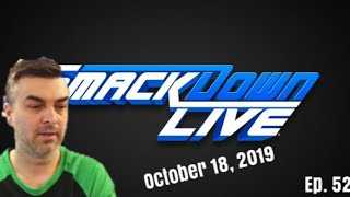 WWE Smackdown Review - Ep. 52