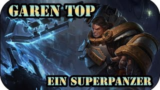 Na wer ist denn da mad?! Garen Top | League of Legends Gameplay