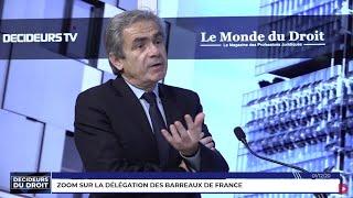Décideurs du Droit : Zoom sur la Délégation des Barreaux de France (DBF)