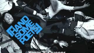 Watch Handsome Poets Kings & Queens video