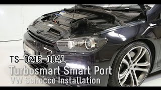 Turbosmart Smart Port Blow-Off Valve - Volkswagen Scirocco R - Installation
