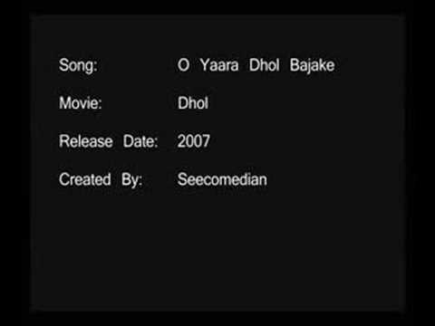 O Yaara Dhol Bajake - Dhol video