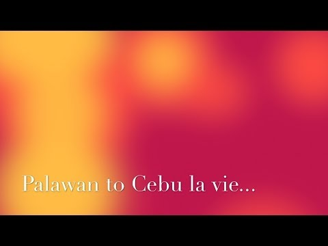 The Philippines - Palawan to Cebu