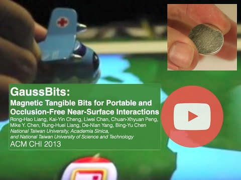CHI 2013 - GaussBits: Magnetic Tangible Bits