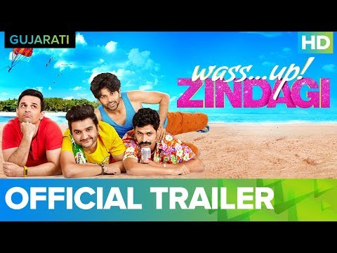 Wass...up! Zindagi - Official Gujarati Trailer | Exclusive Digital Premiere On 8th Feb On Eros Now