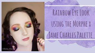 Rainbow Eye Look using the Morphe x James Charles Palette
