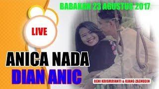 download lagu Live Anica Nada  Edisi Malam 23 Agustus 2017 gratis
