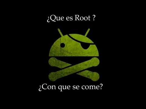 Android Basico: Que es root y para que sirve