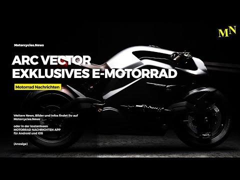Exclusives Elektro-Motorrad ARC VECTOR | Motorrad Nachrichten